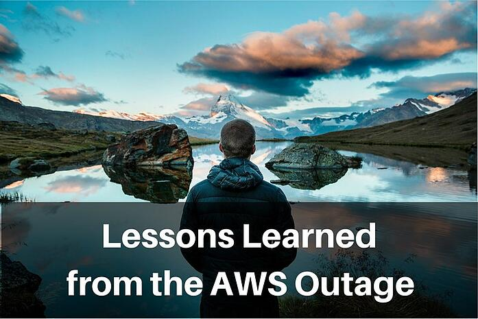 Lessons Learned From The AWS Outage